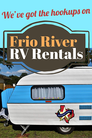 Frio River Camping - RV Rentals